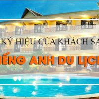 20-ky-hieu-thuong-dung-cua-khach-san-trong-tieng-anh-du-lich