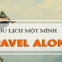 Doan-van-tieng-anh-chia-se-chuyen-du-lich-mot-minh-travel-alone