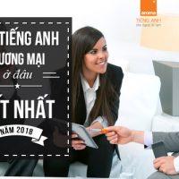 Hoc-tieng-anh-thuong-mai-o-dau-de-dat-hieu-qua-tot-nhat-nam-2018