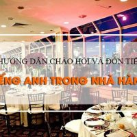Huong-dan-chao-hoi-va-don-tiep-bang-tieng-anh-trong-nha-hang