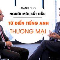 Tu-dien-tieng-anh-thuong-mai-danh-cho-nguoi-moi-bat-dau