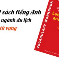 download-sach-tieng-anh-chuyen-nganh-du-lich-ve-tu-vung