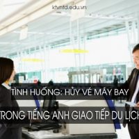 huy-ve-may-bay-trong-tieng-anh-du-lich-1