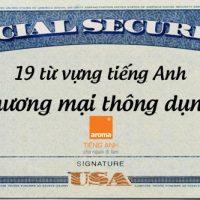 19-tu-vung-tieng-anh-thuong-mai-thong-dung-cho-nguoi-di-lam