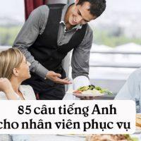 85-cau-tieng-anh-cho-nhan-vien-phuc-vu-thong-dung-p3