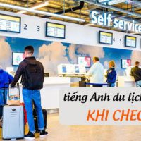 Cau-hoi-va-hoi-thoai-tieng-anh-du-lich-tai-san-bay-khi-check-in