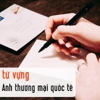 Cum-tu-vung-tieng-anh-thuong-mai-quoc-te-cho-viet-thu-p3