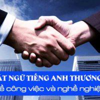 Thuat-ngu-tieng-anh-thuong-mai-ve-cong-viec-va-nghe-nghiep