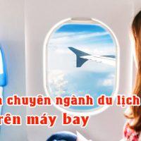 Tieng-anh-chuyen-nganh-du-lich-cho-khach-va-nhan-vien-tren-may-bay