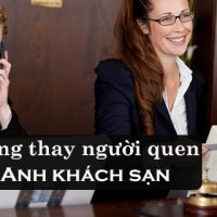 Tinh-huong-dat-phong-thay-nguoi-quen-tieng-anh-khach-san