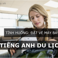 dat-ve-may-bay-tieng-anh-du-lich-3